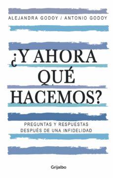 Y Ahora Que Hacemos Ebook Alejandra Godoy Haeberle Descargar Libro Pdf O Epub 9789562585118