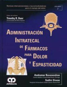 Descarga de búsqueda de libros de Google ADMINISTRACION INTRATECAL DE FARMACOS PARA DOLOR Y ESPASTICIDAD (TECNICAS INTERVENCIONISTAS Y NEUROMODULADORAS PARA EL MANEJO DEL DOLOR, VOL. 2) de A. BUVANENDRAN, S. DIWAN 9789588871318 RTF