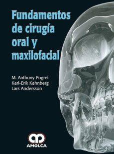 Libros gratis para descargar leer FUNDAMENTOS DE CIRUGÍA ORAL Y MAXILOFACIAL CHM iBook