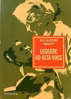LEGGERE AD ALTA VOCE - RITA VALENTINO MERLETTI | Triangledh.org