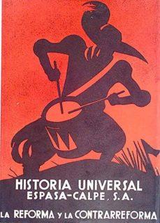 HISTORIA UNIVERSAL. LA REFORMA Y LA CONTRARREFORMA - VVAA | Adahalicante.org