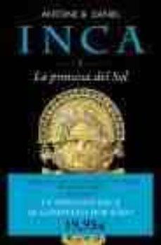 Bressoamisuradi.it Trilogia Inca (3 Vols.): La Princesa Del Sol; El Oro De Cuzco; La Luz De Machu Picchu Image