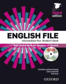 Descarga gratuita de libros de audio para ipod ENGLISH FILE INTERMEDIATE PLUS STUDENT´S BOOK + WORKBOOK WITHOUT KEY PACK (Literatura española) 9780194558228 de