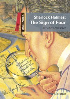 Descargar DOMINOES: LEVEL 3: SHERLOCK HOLMES & THE SIGN OF FOUR MP3 PACK gratis pdf - leer online