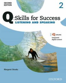 Electrónica descargar ebook pdf Q SKILLS FOR SUCCESS: LEVEL 2: LISTENING & SPEAKING STUDENT BOOK WITH IQ ONLINE 2/E