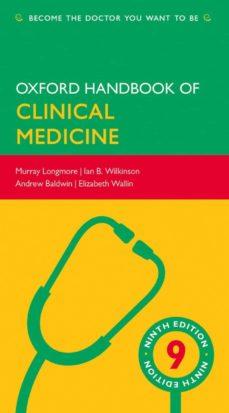 Descarga de libro pda OXFORD HANDBOOK OF CLINICAL MEDICINE (9TH REVISED EDITION) de MURRAY LONGMORE (Literatura española) 9780199609628