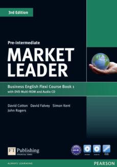 Precios de libros de Amazon descargados MARKET LEADER PRE-INTERMEDIATE FLEXI COURSE BOOK 1 PACK DJVU PDB ePub