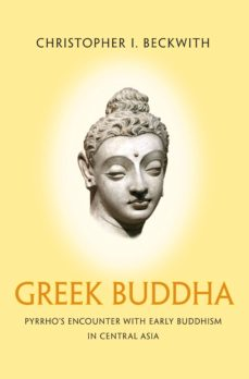 greek buddha (ebook)-christopher i. beckwith-9781400866328