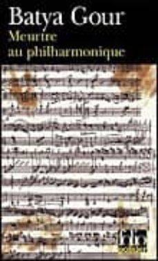 Descargar libros electrónicos italianos MEURTRE AU PHILHARMONIQUE : UN CRIME MUSICAL RTF iBook 9782070339228 de BATYA GOUR (Literatura española)