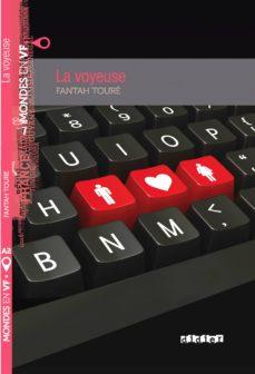 Foros para descargas de libros electrónicos LA VOYEUSE de FANTAH TOURE