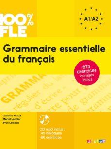 Descargar GRAMMAIRE ESSENTIELLE DU FRANÇAIS A1/A2 gratis pdf - leer online