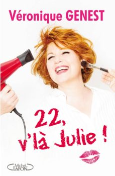 22, v'là julie (ebook)-veronique genest-9782749923628