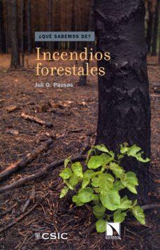 incendios forestales-juli garcia pausas-9788400094928