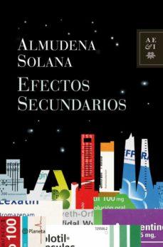 Descargar ebooks in txt gratis EFECTOS SECUNDARIOS PDF ePub CHM 9788408112228 de ALMUDENA SOLANA in Spanish