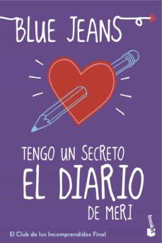 Ebooks gratuitos no descargables TENGO UN SECRETO: EL DIARIO DE MERI (BOLSILLO)