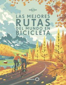 Permacultivo.es Las Mejores Rutas Del Mundo En Bicicleta (Lonely Planet) Image