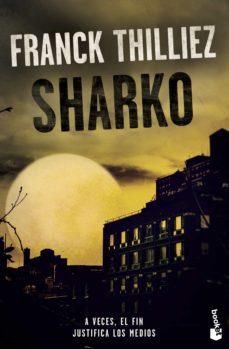 Descargas de libros para móvil SHARKO de FRANCK THILLIEZ en español 9788408213628