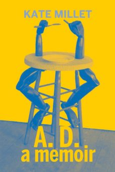 Libros de audio gratis torrents descargar A. D. A MEMOIR (Literatura española) de KATE MILLETT  9788412087628