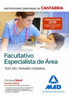 facultativo especialista de area de las instituciones sanitarias de cantabria. temario general-9788414215128