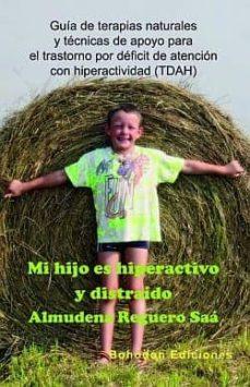 Descargar MI HIJO ES HIPERACTIVO Y DISTRAIDO gratis pdf - leer online