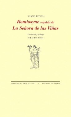 romiosyne seguido de la señora de las viñas-yannis ritsos-9788415894728