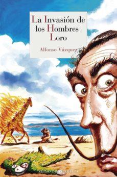Ebook gratis italiano descargar LA INVASION DE LOS HOMBRES LORO (TRILOGIA SAN ROQUE ON THE ROCKS 2) in Spanish FB2 CHM