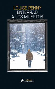 Gratis para descargar libros en línea. ENTERRAD A LOS MUERTOS  in Spanish