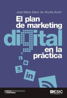 el plan de marketing digital en la práctica (ebook)-jose maria sainz de vicuña ancin-9788416462728