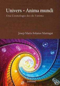 Ojpa.es Univers = Anima Mundi. Una Cosmología Des De L'ànima Image