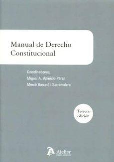 Descargar MANUAL DE DERECHO CONSTITUCIONAL gratis pdf - leer online
