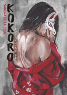 kokoro: el corazon de las palabras-sandra de la cruz-9788416670628
