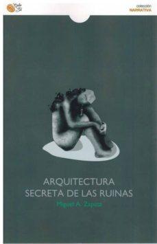Descargar libros de kindle gratis para mac ARQUITECTURA SECRETA DE LAS RUINAS