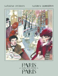 paris sera toujours paris-maxim huerta-maria herreros-9788416890828