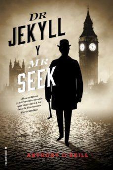dr. jekyll y mr. seek-anthony o neill-9788417305628