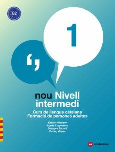 nou nivell intermedi 1 (ed. 2018): curs de llengua catalana: formacio de person-9788417406028