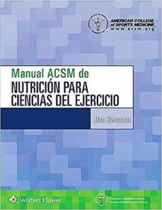 Descargar audio de libros en inglés gratis MANUAL ACSM DE NUTRICION PARA CIENCIAS DEL EJERCICIO de NO ESPECIFICADO 9788417602628 in Spanish