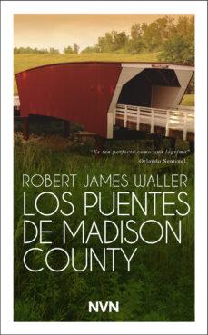 Descarga gratuita de libros de audio en inglés. LOS PUENTES DE MADISON COUNTY 9788417978228 ePub MOBI DJVU (Literatura española)