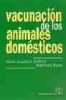 Amazon libros electrónicos gratis: VACUNACION DE LOS ANIMALES DOMESTICOS