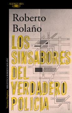Libros de audio gratis para descargar a mi iPod LOS SINSABORES DEL VERDADERO POLICIA (Spanish Edition) de ROBERTO BOLAÑO DJVU FB2 CHM
