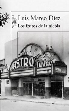 Descarga audiolibros en español gratis. LOS FRUTOS DE LA NIEBLA 9788420474328