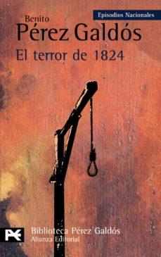 el terror de 1824 (episodios nacionales, 17, segunda serie)-benito perez galdos-9788420659428