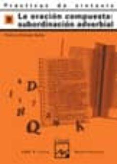 practicas de sintaxis nº 9 (la oracion compuesta:subordinacion ad verbial)-pedro lumbreras garcia-9788421821428
