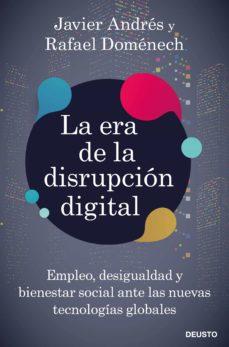 Inmaswan.es La Era De La Disrupcion Digital: Empleo, Desigualdad Y Bienestar Social Ante Las Nuevas Tecnologias Globales Image