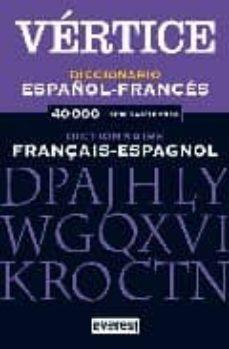 Ojpa.es Diccionario Vertice Frances-español= Dictionaire Espagnol-françai S Image
