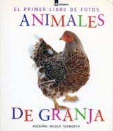 Ironbikepuglia.it Animales De Granja (El Primer Libro De Fotos) Image