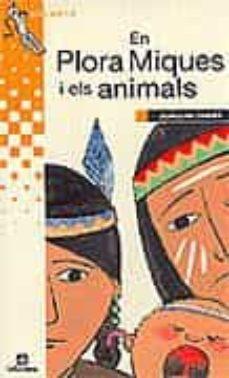 Valentifaineros20015.es En Plora Miques I Els Animals Image