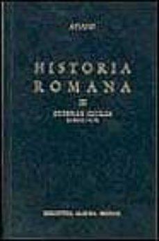 Vinisenzatrucco.it Historia Romana (T.3): Guerras Civiles. Libros Iii-v Image