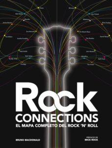 Descargar ROCK CONNECTIONS: EL MAPA COMPLETO DEL ROCK  N  ROLL gratis pdf - leer online