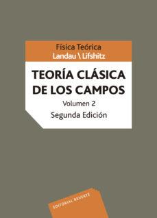 curso de fisica teorica (vol.2): teoria clasica de los campos (2ª ed.)-levy landau-9788429140828