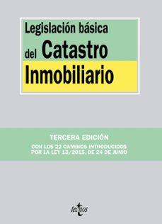 legislacion basica del catastro inmobiliario (3ª ed.)-9788430968428